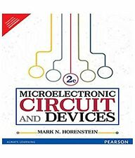 Microelectronic Circuits and Devices Pts. A & B by Mark N. Horenstein (1995, ...