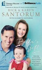 Bella's Gift: How One Little Girl Transformed Our Family and Inspired a Nation