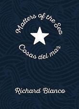 Matters of the Sea  Cosas del mar: A Poem Commemorating a New Era in US-Cuba Rel