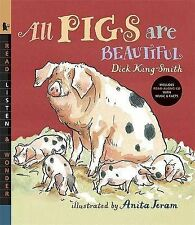 All Pigs Are Beautiful by Dick King-Smith (Mixed media product, 2008)