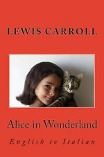 Alice in Wonderland : English to Italian by Nik Marcel and Lewis Carroll...