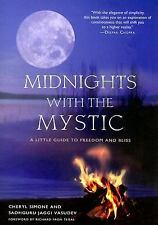 Midnights with the Mystic : A Little Guide to Freedom and Bliss by Sadhguru...