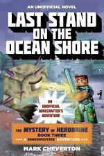 Last Stand on the Ocean Shore: The Mystery of Herobrine: Book Three: A-ExLibrary