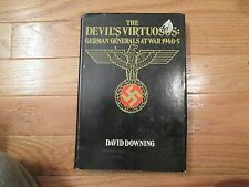 The Devils Virtuosos German Generals at war 1940 45 World war 2 WW2 HC Book