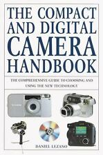 The Compact and Digital Camera Handbook: The Comprehensive Guide to Choosing and