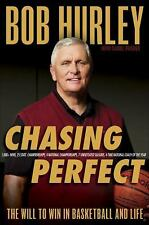 Chasing Perfect: The Will to Win in Basketball and Life - Acceptable - Hurley, B
