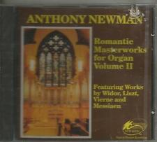 ANTHONY NEWMAN - ROMANTIC MASTERWORKS FOR ORGAN VOL II!!!  NR!!!