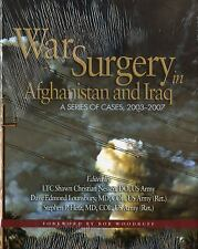 Textbooks of Military Medicine: War Surgery in Afghanistan and Iraq : A Series …
