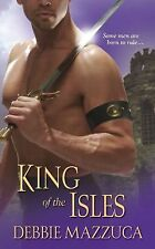 King of the Isles (Lord of the Isles, Book 3), Mazzuca, Debbie, , Book, Good