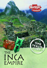 Inca Empire (Time Travel Guides) (Raintree Freestyle Express: Time Travel Guides