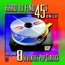 Hard to Find 45's on CD, Vol. 8: 70's Pop Classics by Various Artists (CD,...