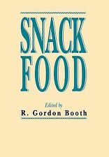 Snack Food by R. Gordon Booth (1991, Hardcover)