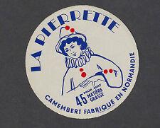 Ancienne   étiquette  Fromage France  MM46 La Pierrette