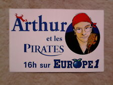 "Autocollant sticker ""Arthur et les Pirates 16h sur EUROPE 1"" (radio)"