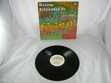 MOSCOW BEFRIENDED US  ~  SONGS BY COMPOSERS ~ LENIN KOMSOMOL  PRIZE WINNERS ~ LP