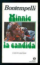 BONTEMPELLI MASSIMO MINNIE LA CANDIDA MONDADORI 1980 OSCAR 1189 PRIMA EDIZIONE