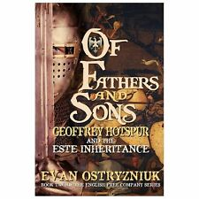 Of Fathers and Sons: Geoffrey Hotspur and the Este Inheritance (English Free Com