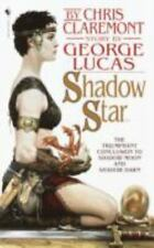 Claremont, Chris; Lucas,  .. Shadow Star (Chronicles of the Shadow War, Book 3)