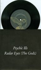"Psychic ills RADAR EYES (the godz) b/w COSMIC MICHAEL THEME 7"" vinyl 45 rpm"