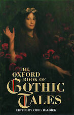 The Oxford Book of Gothic Tales (The Oxford book of .