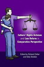 Fathers' Rights Activism and Law Reform in Comparative Perspective (2006,...