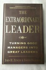 The Extraordinary Leader : Turning Good Managers into Great Leaders by Joseph...