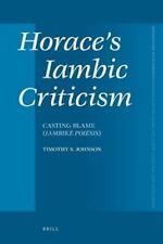 Horace's Iambic Criticism: Casting Blame (Iambike Poiesis) (Mnemosyne -ExLibrary
