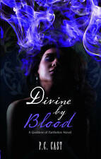 Divine by Blood, New, Cast, P.C. Book