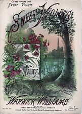 "ANTIQUE SHEET MUSIC - ""SWEET VIOLETS"" - WALTZ - WARWICK WILLIAMS - (c.1890)"
