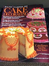 The Wilton Cake Decorating Yearbook 1981