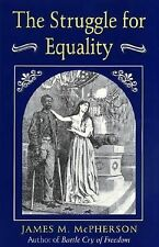 The Struggle for Equality McPherson, James M. Paperback