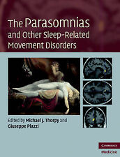 The Parasomnias and Other Sleep-Related Movement Disorders (Cambridge Medicine),