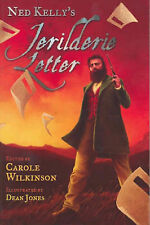 Ned Kelly's Jerilderie Letter By Carole Wilkinson
