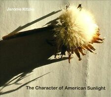 Jerome Kitzke-Character Of American Sunlight CD NEW