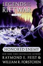 Honored Enemy (Legends of the Riftwar, Book 1) Feist, Raymond E., Forstchen, Wi