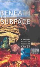 Beneath the Surface: A Natural History of Australian Caves, , Good Book