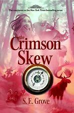 The Crimson Skew (The Mapmakers Trilogy), Grove, S. E., New Book