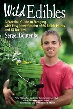 Wild Edibles : A Practical Guide to Foraging, with Easy Identification of 60...