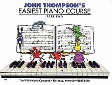 John Thompson's Easiest Piano Course Pt. 2 by John Thompson (2005, Paperback)
