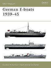 New Vanguard: German E-Boats, 1939-45 59 by Gordon Williamson (2002, Paperback)
