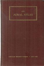 An Aural Atlas by Auralgan Research Division 1946