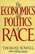 The Economics and Politics of Race: An International Perspective by Sowell, Tho