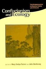 Confucianism and Ecology: The Interrelation of Heaven, Earth, and Humans (Religi