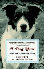 A Dog Year : Rescuing Devon, the Most Troublesome Dog in the World by Jon...