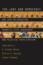 The Jury and Democracy: How Jury Deliberation Promotes Civic Engagement and Poli