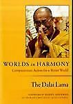NEW - Worlds in Harmony: Compassionate Action for a Better World