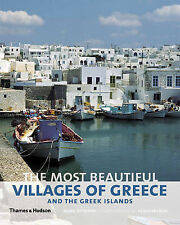 The Most Beautiful Villages of Greece and the Greek Islands by Mark Ottaway...