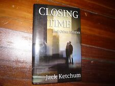 Closing Time and Other Stories Jack Ketchum Signed Gauntlet