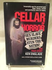 Cellar of Horror: The True Story by Ken Englade (RARE 1989 HARDCOVER)