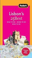 Full-Color Travel Guide: Fodor's Lisbon's 25 Best, 4th Edition by Inc. Staff...